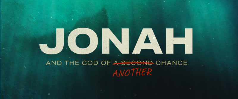 Jonah and the God of Another Chance