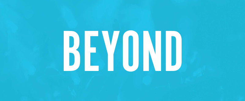 Church of the King Series: Beyond