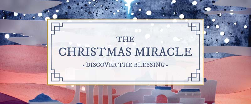 Church of the King Message Series: The Christmas Miracle